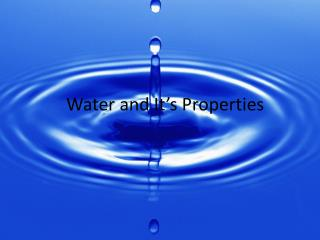 Water and It's Properties
