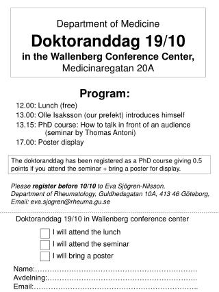 Program: 12.00: Lunch (free) 13.00: Olle Isaksson (our prefekt) introduces himself