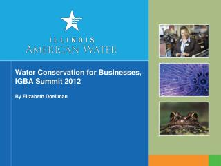 Water Conservation for Businesses, IGBA Summit 2012