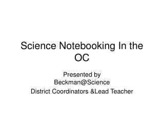 Science Notebooking In the OC