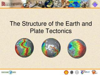 The Structure of the Earth and Plate Tectonics