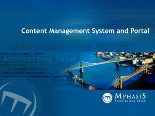 Content Management System and Portal