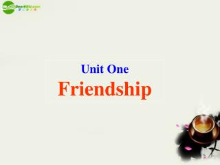 Unit One Friendship