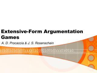 Extensive-Form Argumentation Games