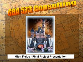 Glen Fields - Final Project Presentation