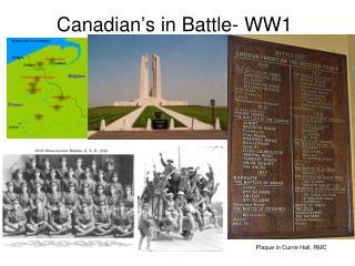 Canadian's in Battle- WW1
