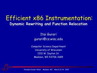 Efficient x86 Instrumentation :