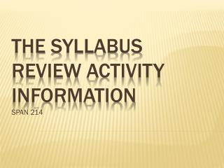 The  Syllabus  Review activity Information