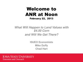 Welcome to ANR at Noon February 22,  2013
