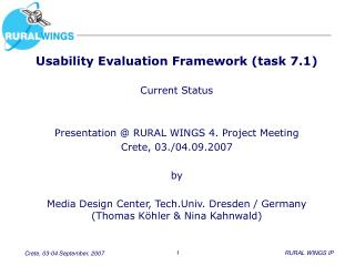 Usability  Evaluation Framework (task 7.1)  Current Status