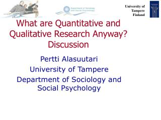 What are Quantitative and Qualitative Research Anyway? Discussion