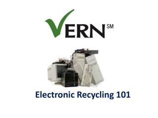 Electronic Recycling 101