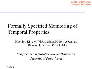 Formally Specified Monitoring of Temporal Properties