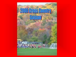 2008 Cross Country Season