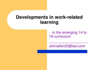 Developments in work-related learning