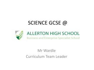 SCIENCE GCSE  @