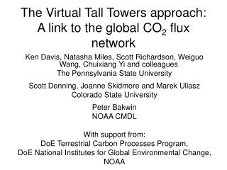 The Virtual Tall Towers approach: A link to the global CO 2  flux network