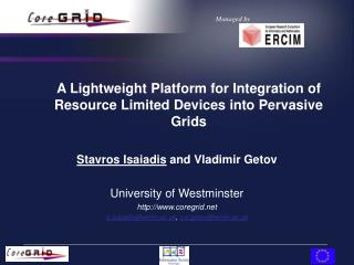 A Lightweight Platform for Integration of Resource Limited Devices into Pervasive Grids