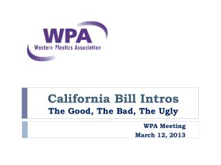 California Bill Intros The Good, The Bad, The Ugly