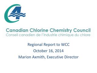 Regional Report to WCC October 16, 2014 Marion Axmith, Executive Director