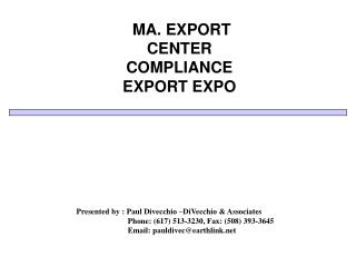 MA. EXPORT CENTER COMPLIANCE EXPORT EXPO
