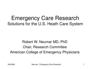 Emergency Care Research Solutions for the U.S. Heath Care System