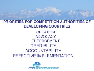 PRIORITIES FOR COMPETITION AUTHORITIES OF DEVELOPING COUNTRIES