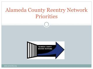 Alameda County Reentry Network Priorities