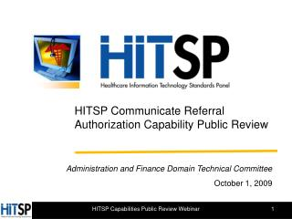 HITSP Communicate Referral Authorization Capability Public Review