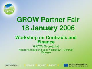 GROW Partner Fair 18 January 2006