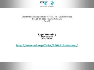 Standards & Interoperability in ICT ETPs - ETSI Workshop Oct. 23-24, 2006 - Sophia Antipolis