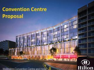 Convention Centre  Proposal