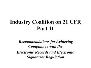 Industry Coalition on 21 CFR Part 11