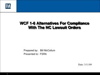 WCF 1-6 Alternatives For Compliance With The NC Lawsuit Orders