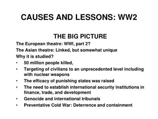 CAUSES AND LESSONS : WW2
