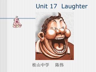 Unit 17  Laughter