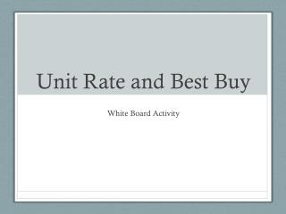 Unit Rate and Best Buy