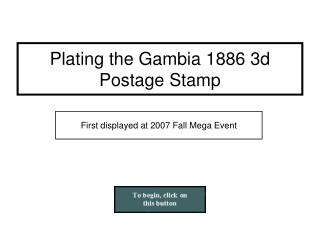Plating the Gambia 1886 3d Postage Stamp