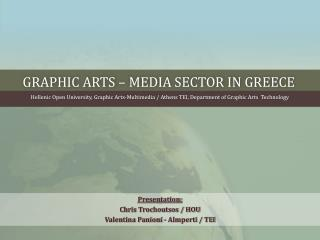 Graphic arts � media sector in  greece