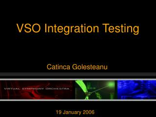 VSO Integration Testing