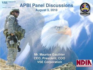 APBI Panel Discussions August 3, 2010