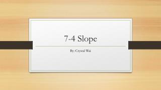 7-4 Slope