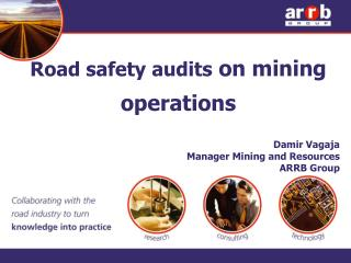 Road safety audits  on mining operations