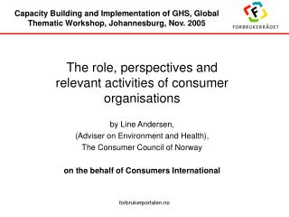 Capacity Building and Implementation of GHS, Global Thematic Workshop, Johannesburg, Nov. 2005