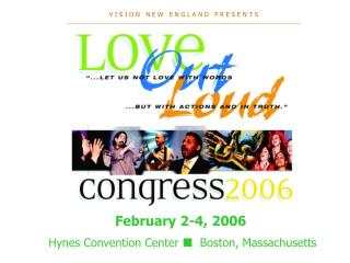 February 2-4, 2006  Hynes Convention Center     Boston, Massachusetts
