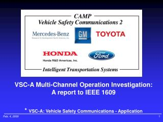 VSC-A Multi-Channel Operation Investigation: A report to IEEE 1609