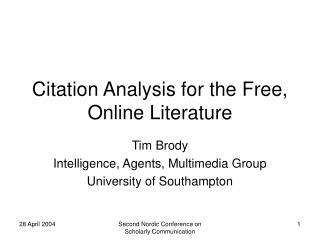 Citation Analysis for the Free, Online Literature