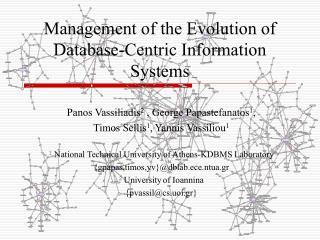 Management of the Evolution of Database-Centric Information Systems