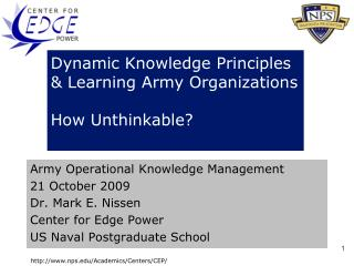 Dynamic Knowledge Principles & Learning Army Organizations How Unthinkable?