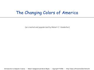 The Changing Colors of America